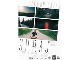 """Wystawy fotografii - Szymon Lazaj - """"Skraj"""""""