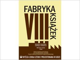 """Wystawa  """"Fabryka Książek VIII"""""""