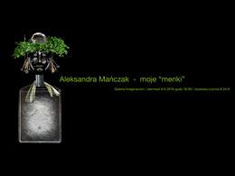 "Aleksandra Mańczak - moje ""menki"""