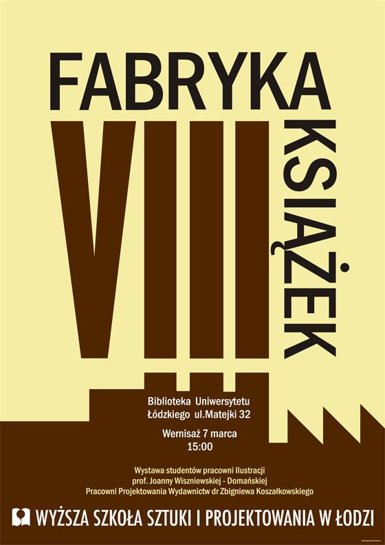 Wystawa - Fabryka Książek VIII